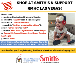 Shop at Smith's & support RMHC Las Vegas!